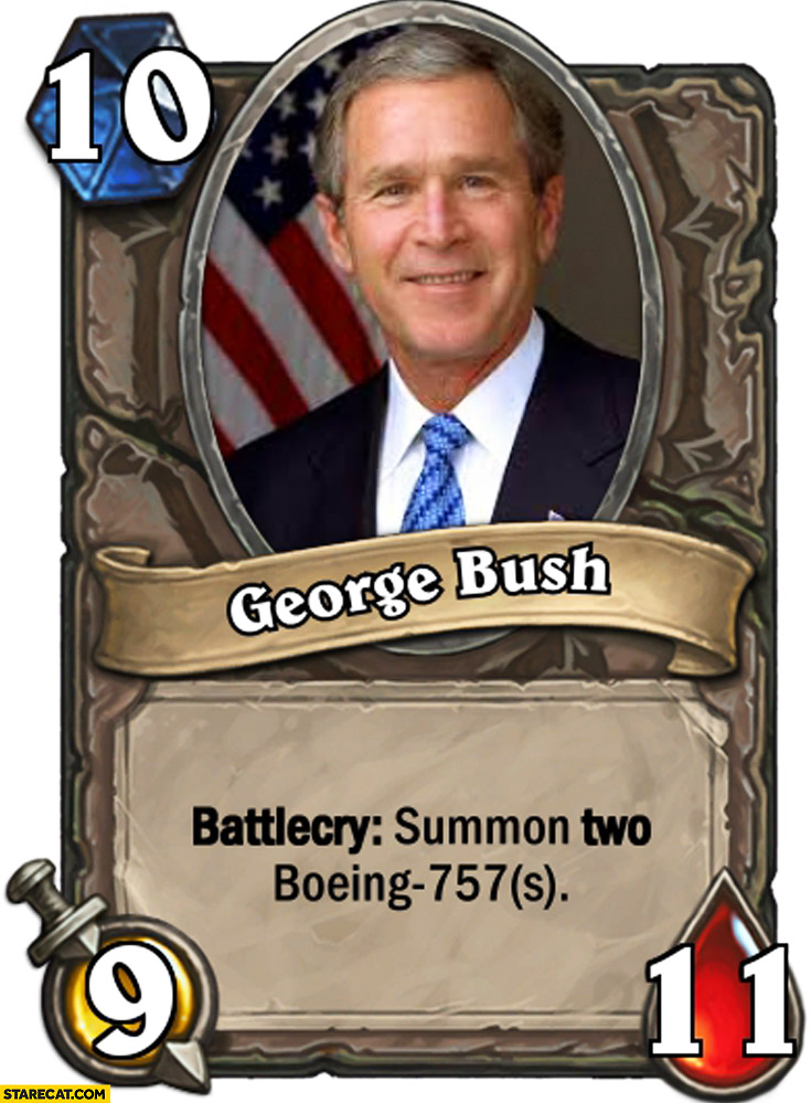 Bush battlecry summon two Boeing 757 card Hearthstone