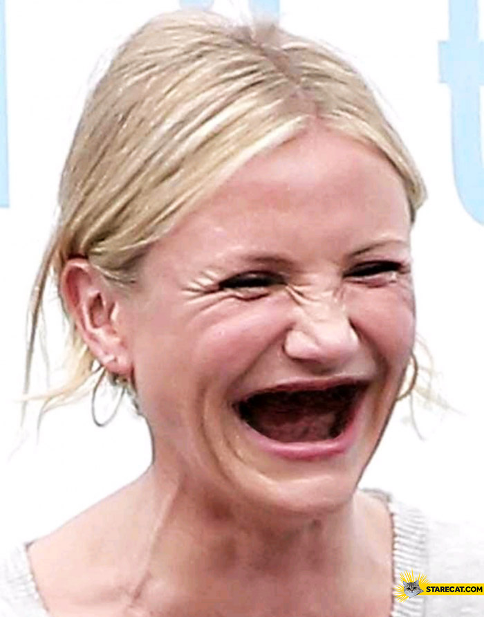 Cameron Diaz without teeth