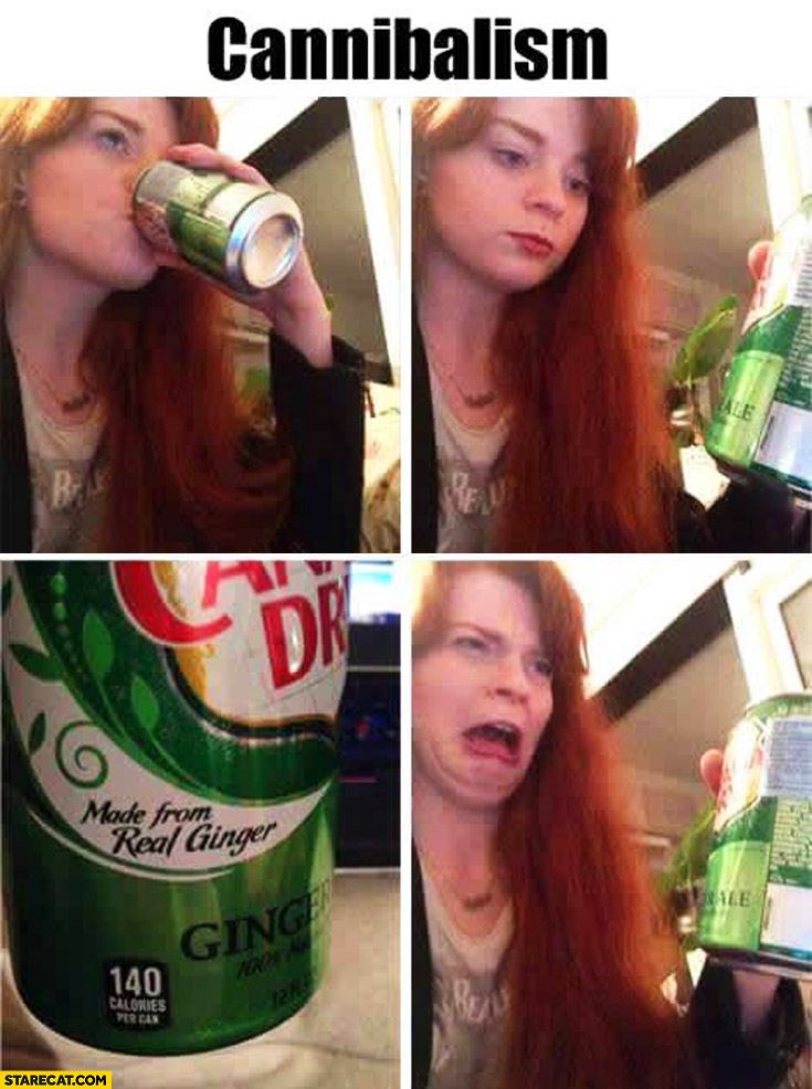 Cannibalism made from real ginger drink