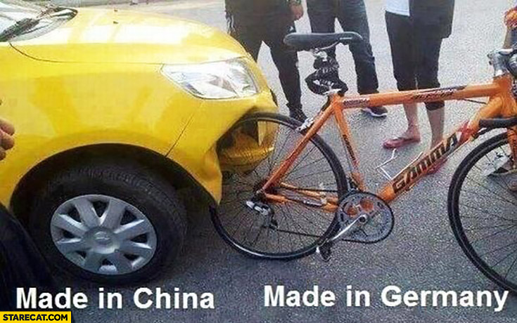 Car made in china vs bike bicycle made in Germany accident fail