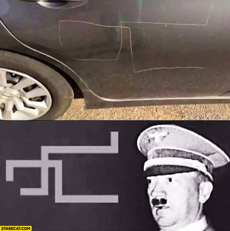 Car scratched hitler disappointed