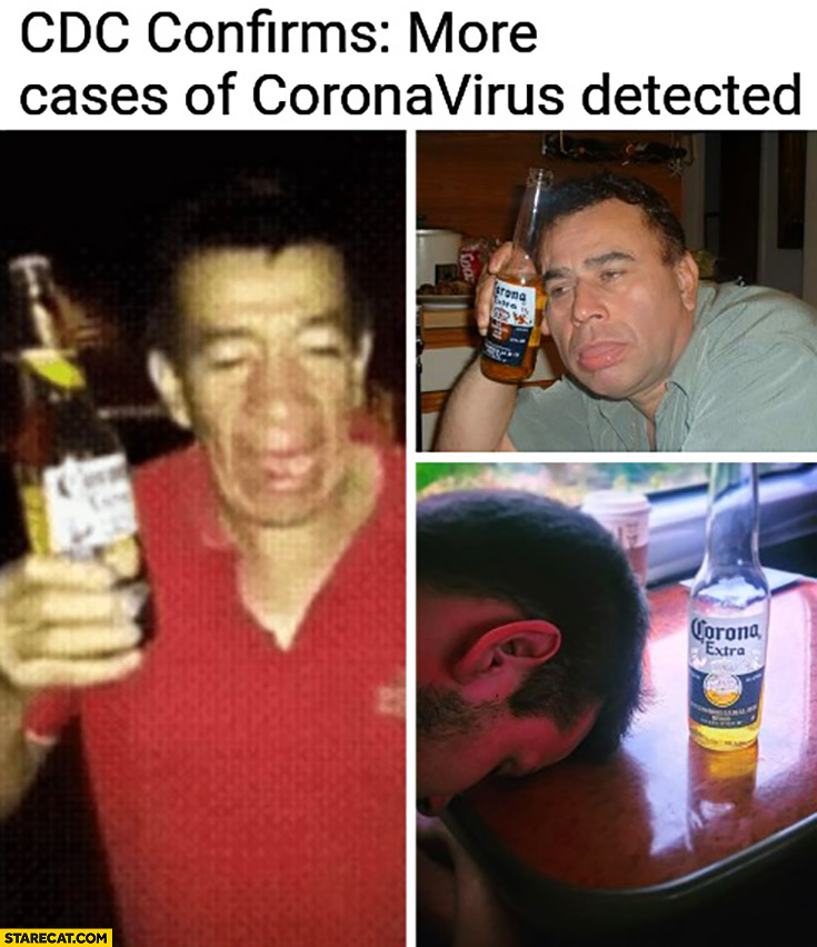 CDC confirms more cases of coronavirus detected: men drunk with Corona Extra beer
