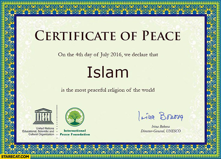 Certificate of peace we declare that islam is the most peaceful religion of the world