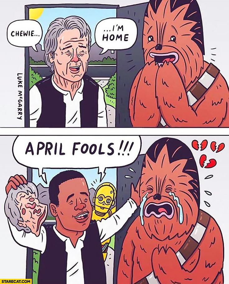 Chewie I'm home April Fools Star Wars Finn trolling Chewbacca comic