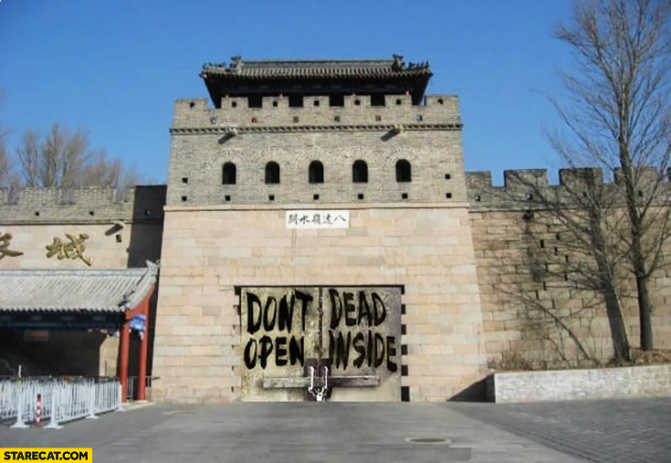China don't open, dead inside written on the Great Wall of China virus pandemic
