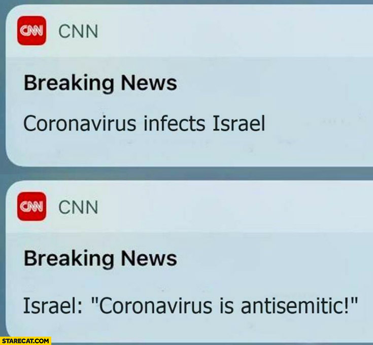 CNN breaking news coronavirus infects Israel they say coronavirus is antisemitic