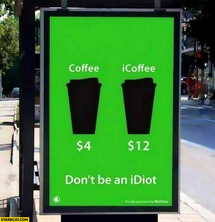 Coffee iCoffee don't be an iDiot