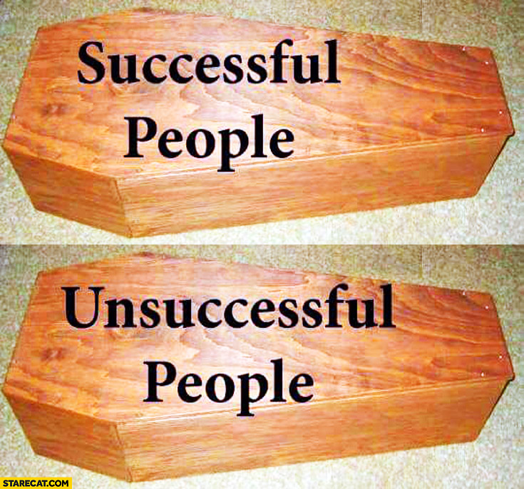 Coffin successful people, unsuccessful people comparison