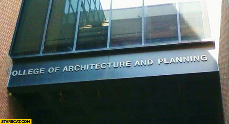 College of architecture and planning letter fail