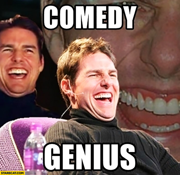 Comedy genius Tom Cruise meme