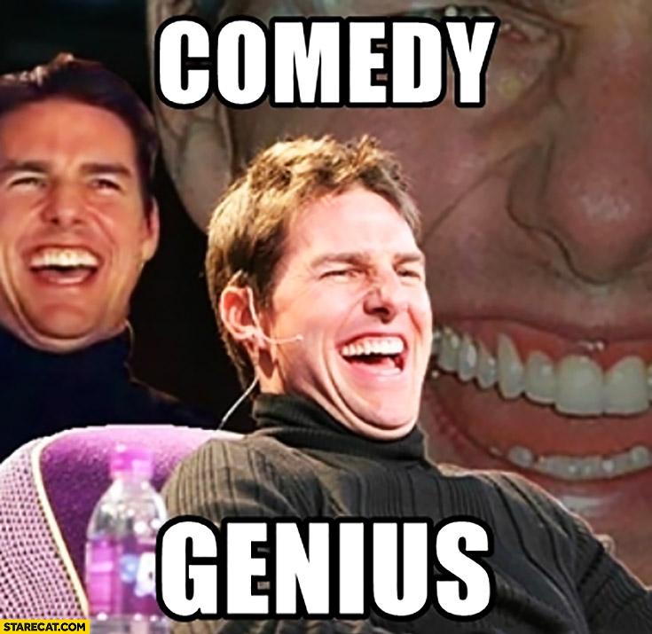 Comedy genius Tom Cruise meme
