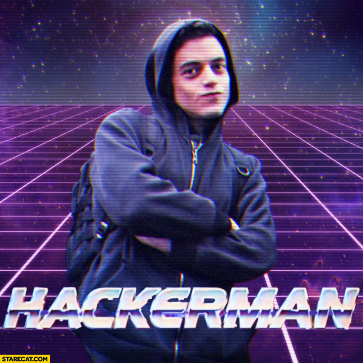 Hackerman Mr Robot Elliot Alderson Kung Fury