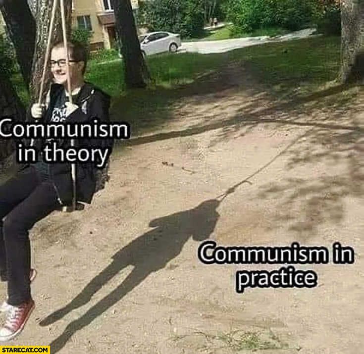 Communism in theory vs communism in practice girl on a swing