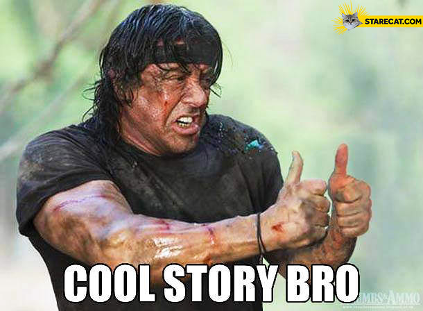 Cool story bro Sylvester Stallone