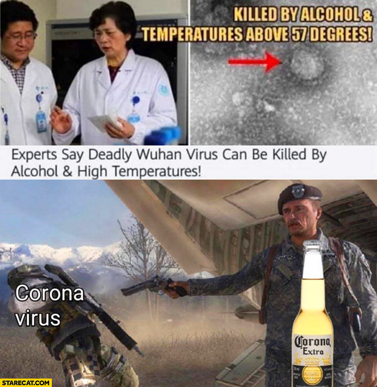 Corona virus can be killed by alcohol and high temperatures coronavirus shot by Corona Extra beer soldier