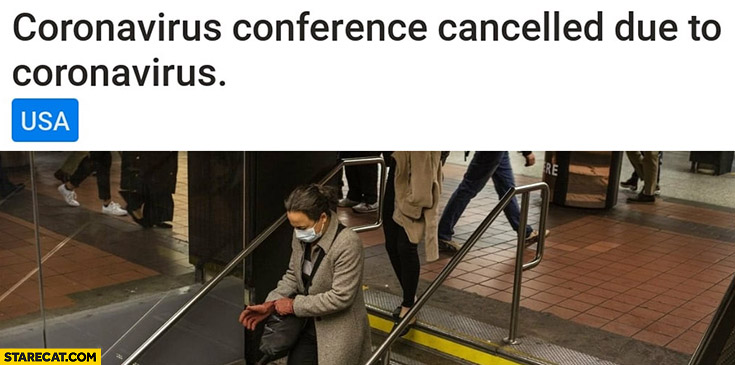 Coronavirus conference cancelled due to coronavirus USA news