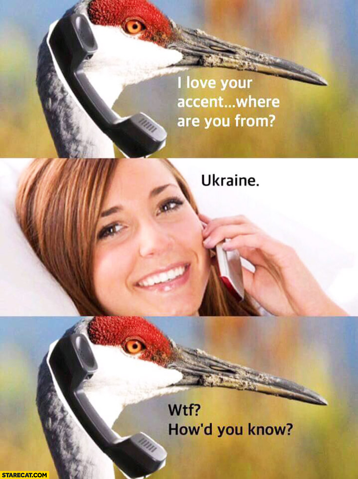 Crane calling: I love your accent, where are you from? Ukraine. WTF, how'd you know?