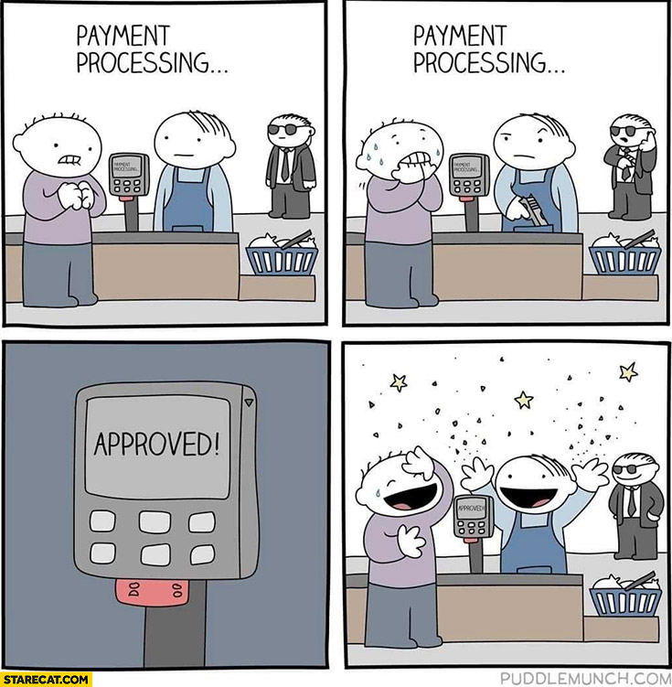 Credit card payment processing approved relieved comic