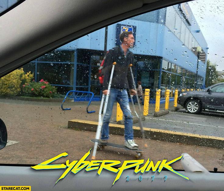 Crutches on a skateboard cyberpunk 2077