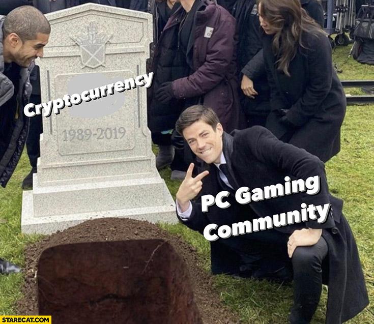 Cryptocurrecies dead PC gaming community celebrates