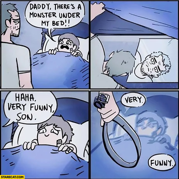 Daddy there's a monster under my bed, mirror haha very funny son belt comic