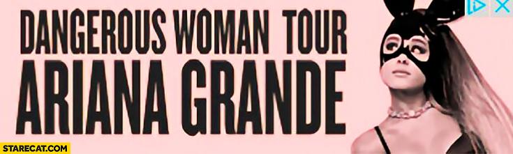 Dangerous woman tour ad Ariana Grande Manchester concert fail