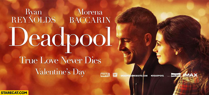 Deadpool movie poster Valentine's Day true love never dies trolling