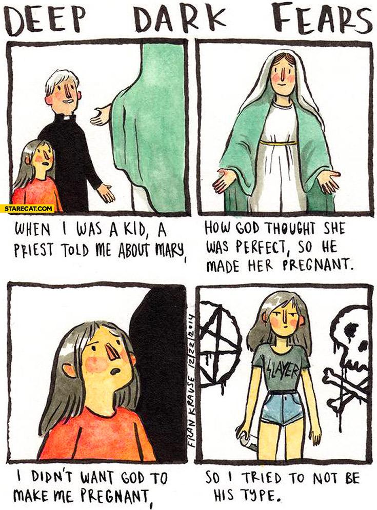 Deep dark fears I didn't want God to make me pregnant