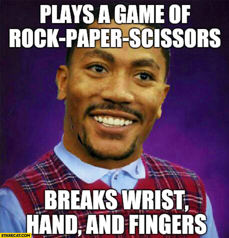 Derrick Rose plays a game of rock-paper-scissors breaks wrist, hand and fingers meme