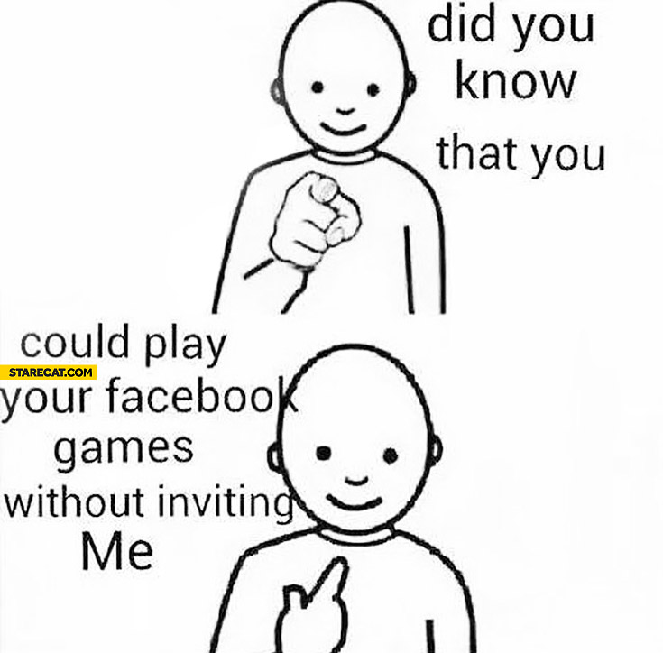 Did you know that you could play your facebook games without inviting me