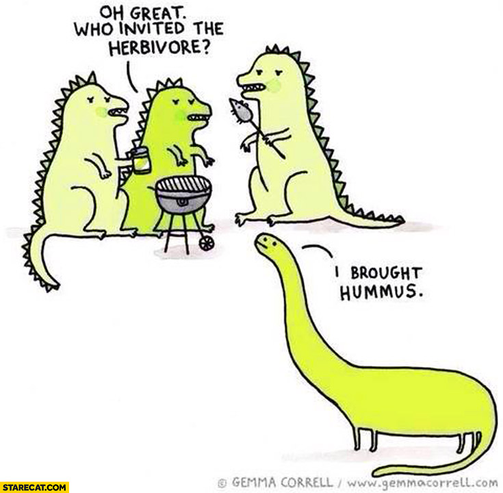 Dinosaurs grilling: oh great who invited the herbivore, I brought hummus