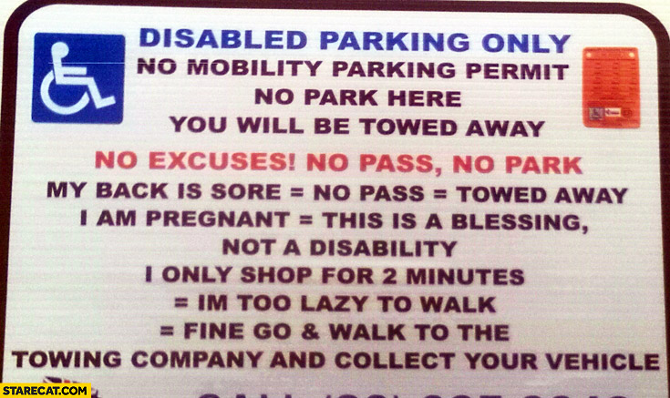 Disabled parking only: I am pregnant, only shop for 2 minutes, my back is sore – not a disability sign