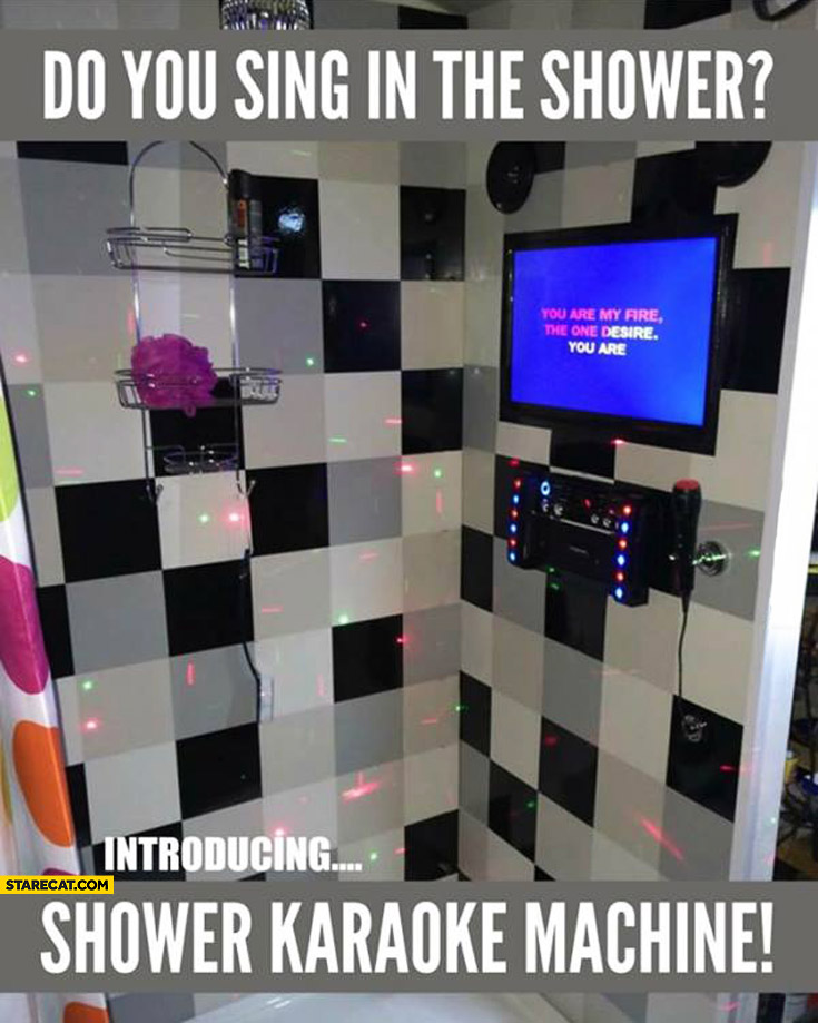 Do you sing in the shower karaoke machine