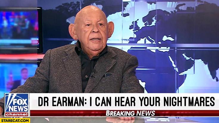 Doctor Earman I can hear your nightmares Jerzy Urban