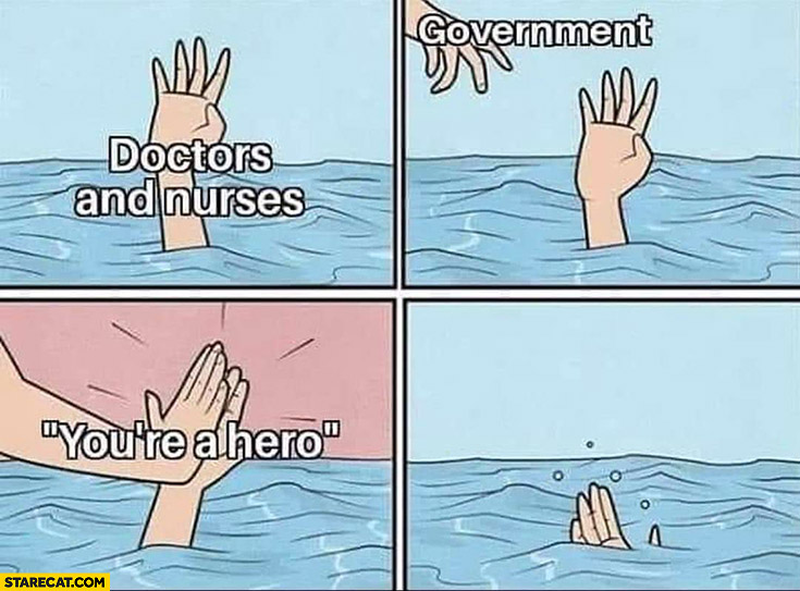 Doctors and nurses drowning government high five you're a hero