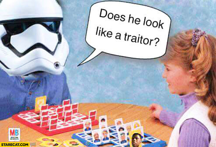 Does he look like a traitor? Finn Star Wars Guess who game