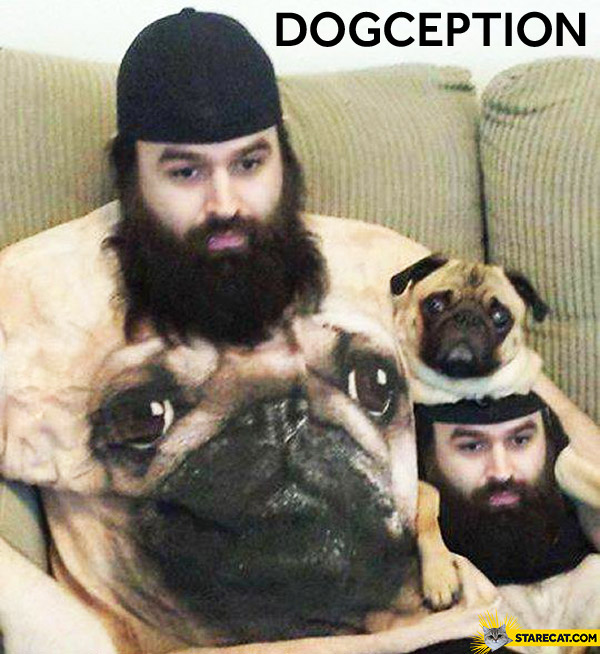 Dogception