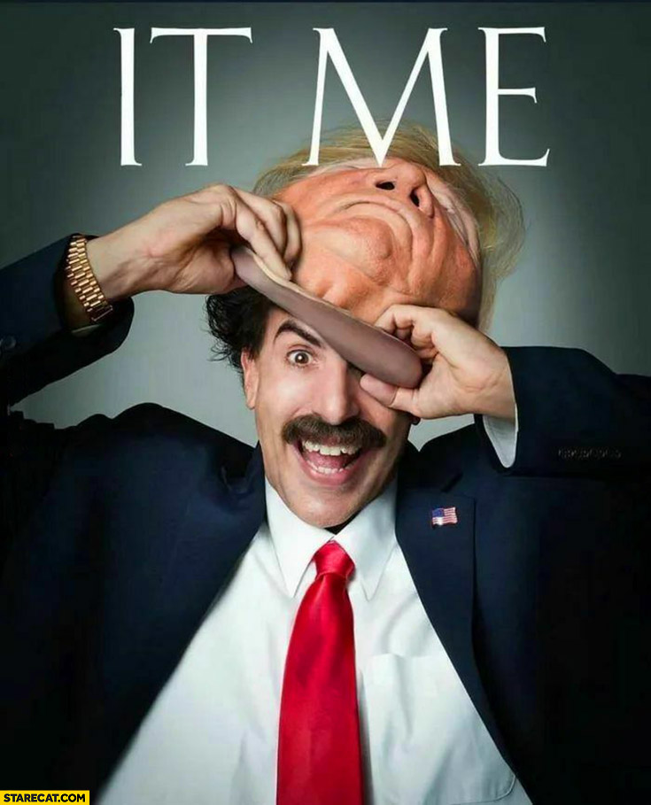 Donald Trump Borat inside Sasha Baron Cohen it's me time cover