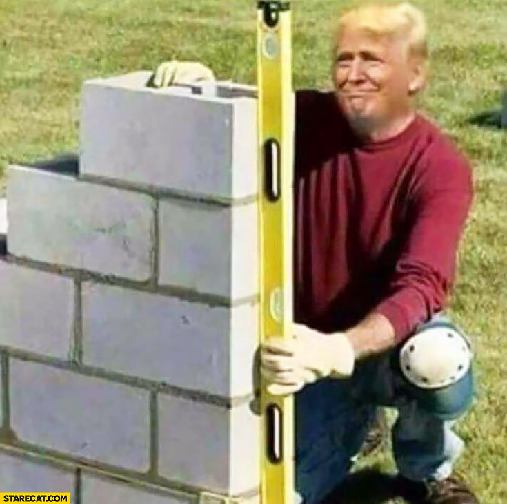 Donald Trump building a wall photoshopped