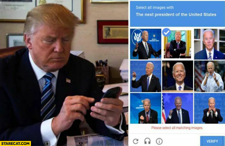 Donald Trump captcha select all images with the next president of the United States Biden