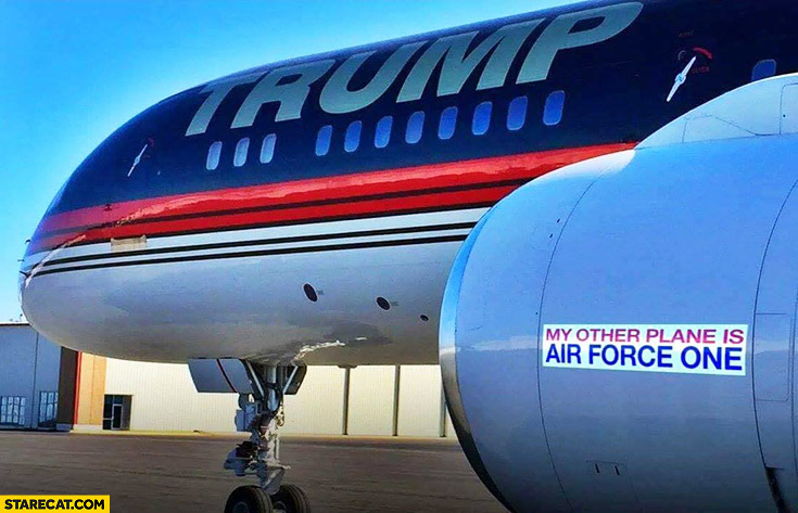 Donald Trump's airplane sticker: my other plane is Air Force One