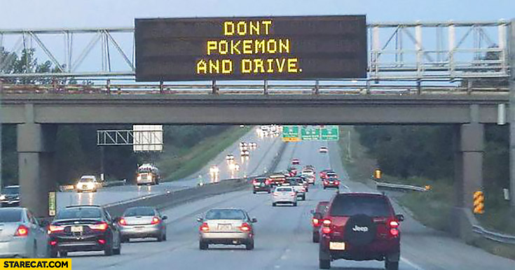 Don't Pokemon and drive road sign