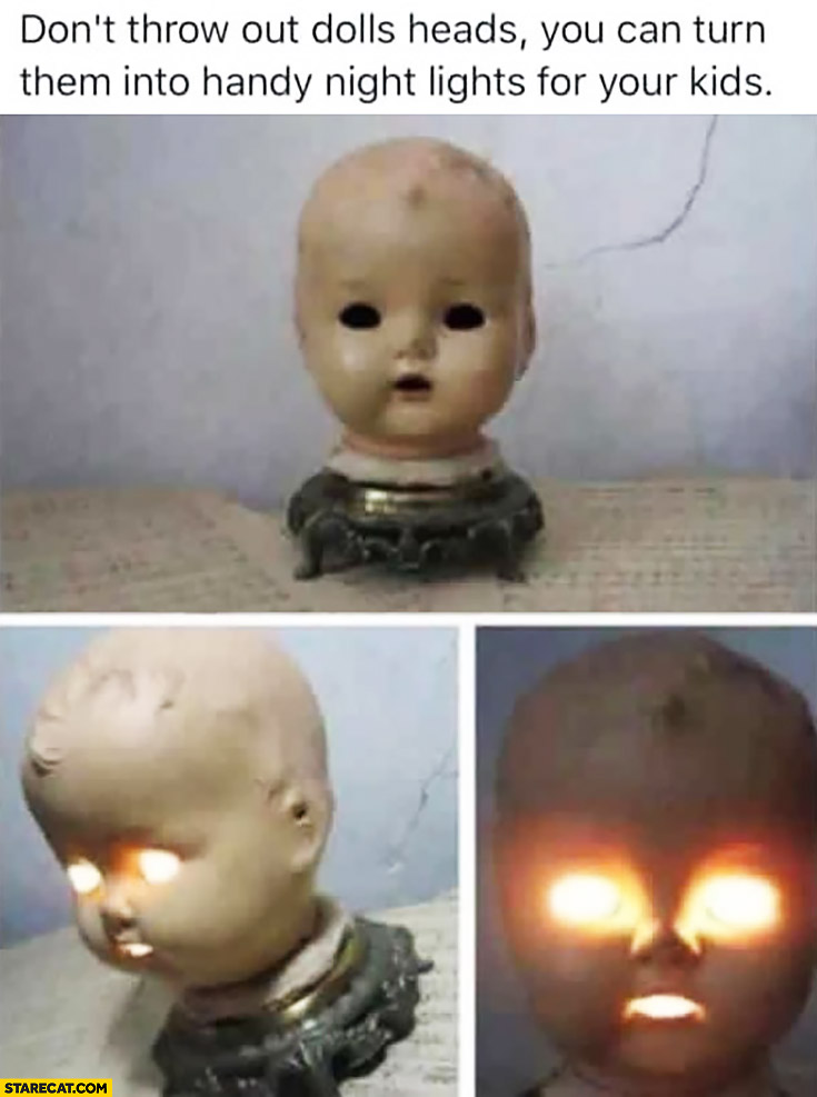 Don't throw out dolls heads, you can turn them into handy night lights for your kids