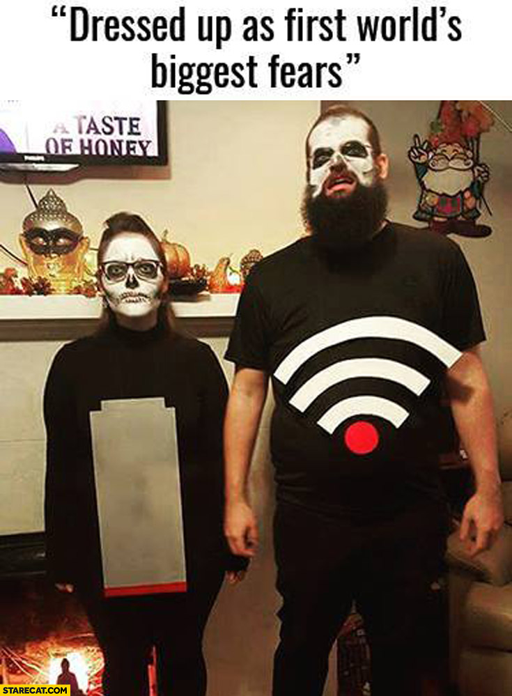 Dressed up as first world's biggest fears: low battery, low wifi signal