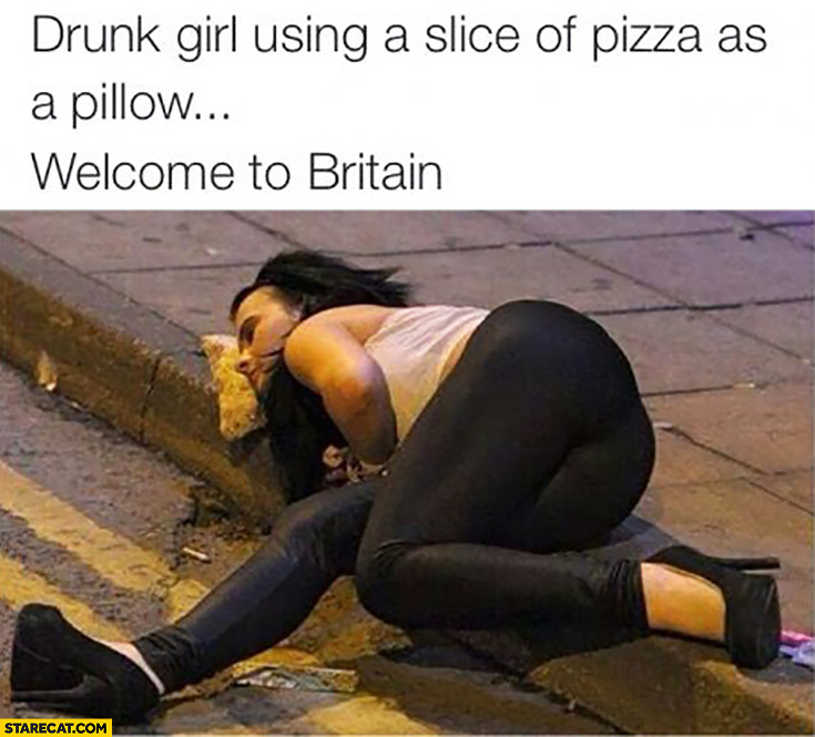 Drunk girl using a slice of pizza as a pillow. Welcome to Britain