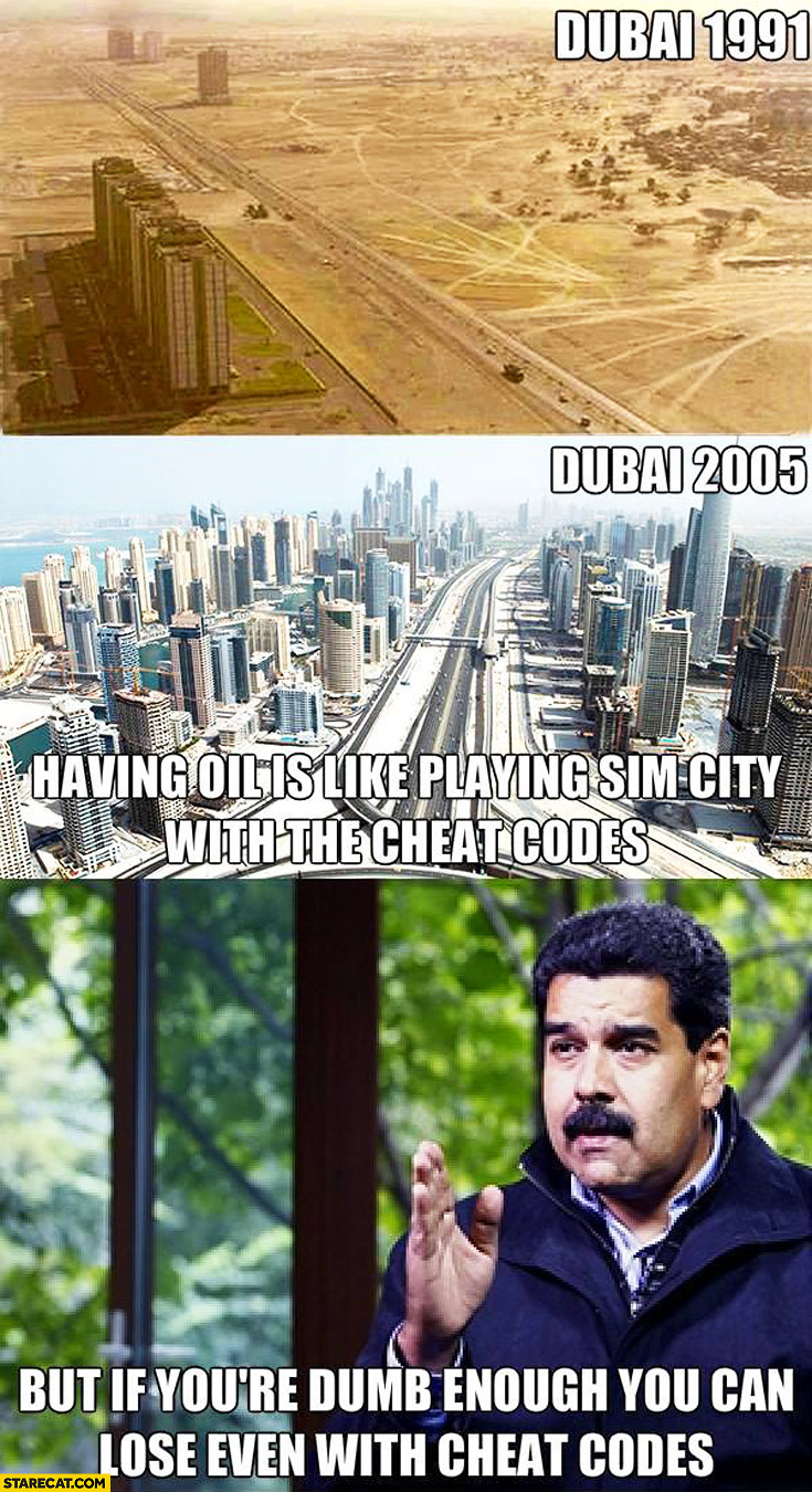 Dubai 1991 Dubai 2005 having oil is like playing Sim City with cheat codes if you're dumb enough you can lose