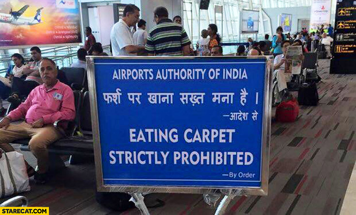 Eating carpet strictly prohibited airport India