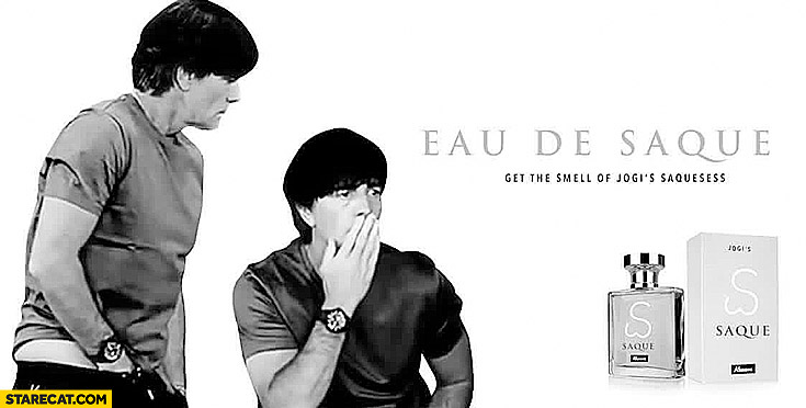 Eau de Saque. Get the smell of Jogi's saquesess. Joachim Loew fragnance