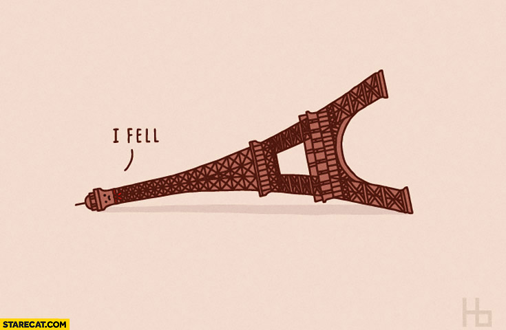 Eiffel tower I fell collapsed