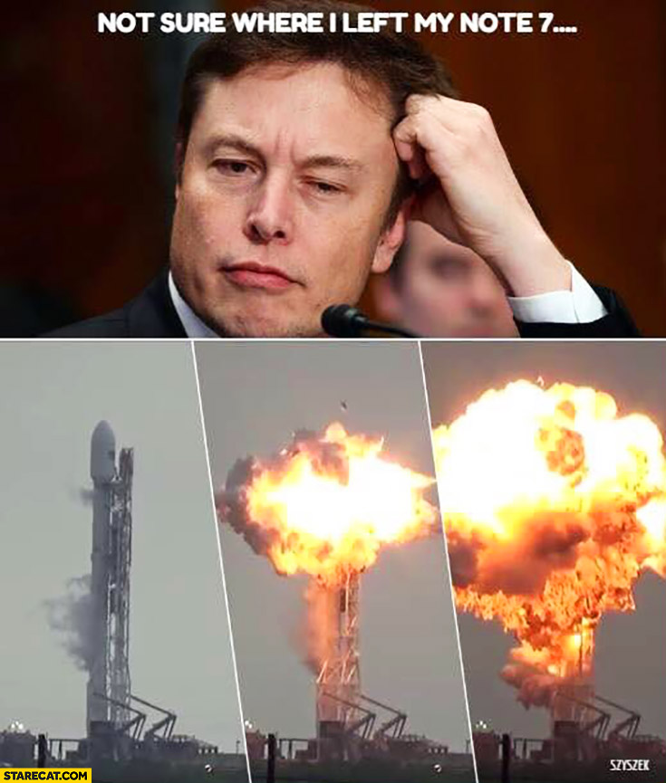 Elon Musk not sure where I left my Samsung Galaxy Note 7 exploding space rocket